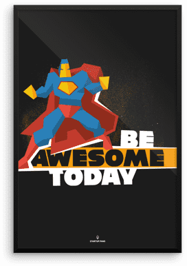 Print Art - Be awesome today
